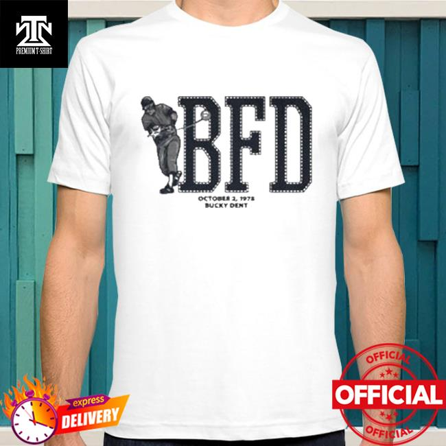 Bucky Dent BFD New York Baseball Shirt