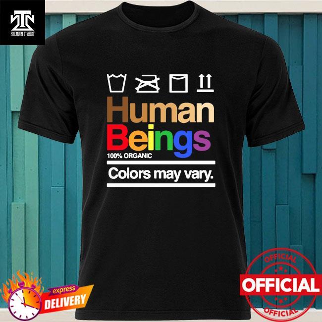 Human Beings 100% Organic Colors May Vary Vintage Shirt
