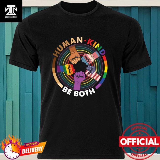 Lgbt Hand Human Kind Be Both Shirt