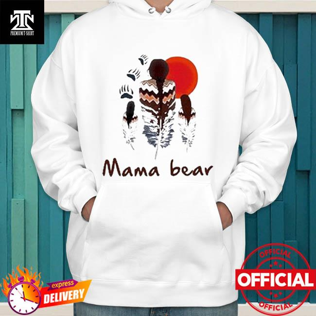 Native mama bear hoodie