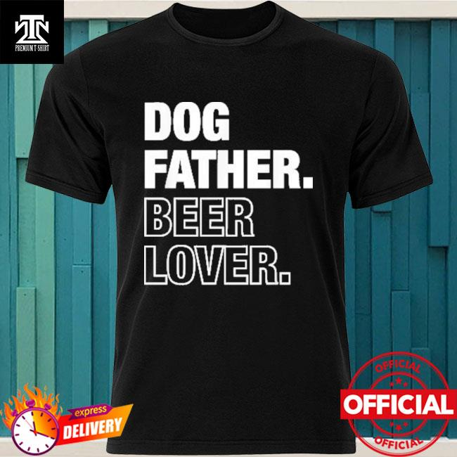 Official Dog Father Beer Lover Funny Father's Day T-Shirt