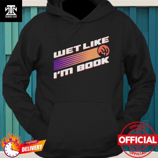 Official Phoenix Basketball wet like I'm book hoodie