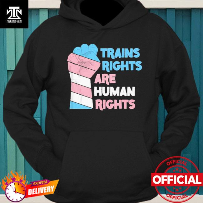 Trains Rights Are Human Rights LGBT Gay Pride Shirt hoodie