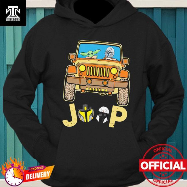 Baby Yoda drive jeep Shirt hoodie