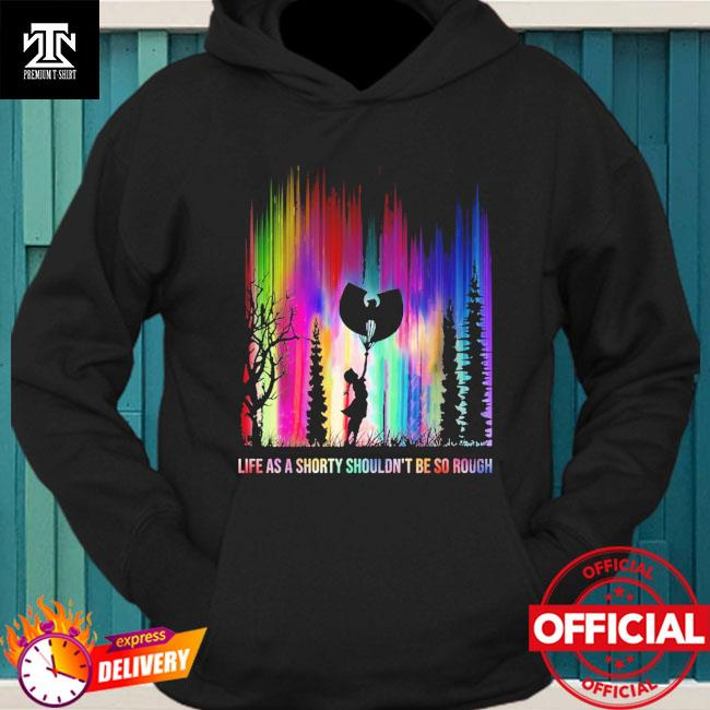 life as a shorty shouldn't be so rough Halloween hoodie