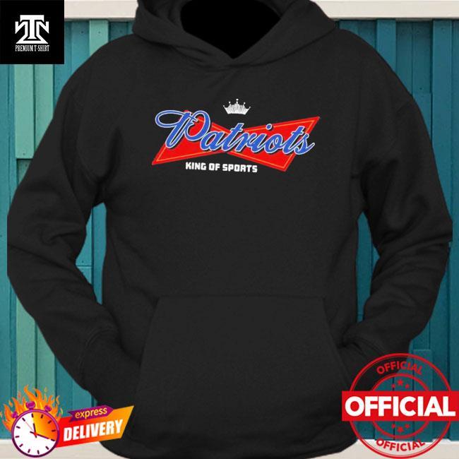 Nice Patriots King Of Sports Patriots Shirt hoodie