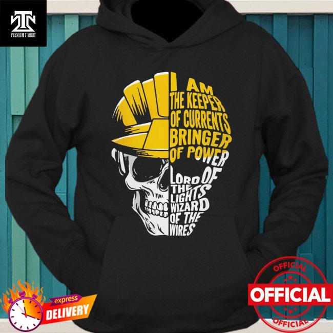 Skull I am the keeper of currents bringer of power hoodie