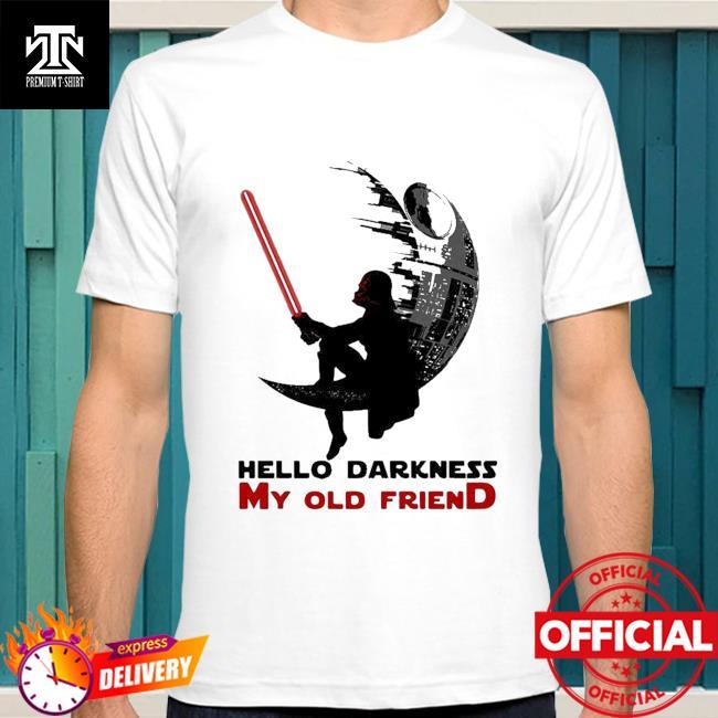 Top Darth Vader Sitting Death Star Hello Darkness My Old Friend Shirt